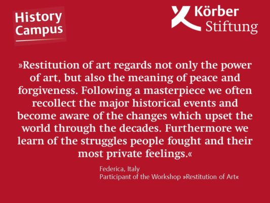 Why did you choose the workshop »Restitution of Art«?