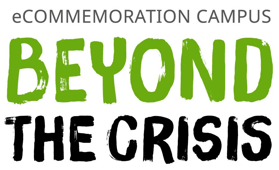 eCommemoration Campus: Beyond The Crisis